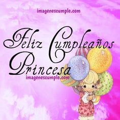 tarjeta bonita de princesa cristiana Happy Birthday Wishes Cards, Dear Mom, Happy Day, Congratulations, Birthdays, Creative, Facebook, Mickey Mouse, Daisy