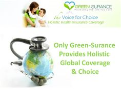 Only Green-Surance provides Holistic Health Insurance coverage for treatment choices all around the globe! Don't miss your chance to enroll in this amazing coverage! Be sure to check out mygreensurance.com