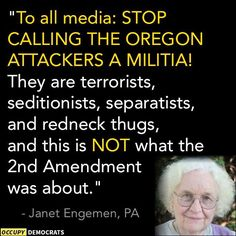 They are Terrorist, Seditionist, Separiatists, White Supremacists engaged in Treasonous Armed Insurrection of the Government.
