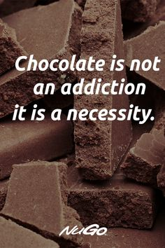 Chocolate is not an addiction, it is a necessity! Chocolate Lovers Quotes, Chocolate Humor, I Love Chocolate, Funny School Jokes, Some Funny Jokes, Crazy Girl Quotes, Funny Girl Quotes, Food Lover Quotes, Fonts Quotes