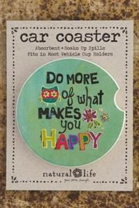 What Makes You Happy Car Coaster