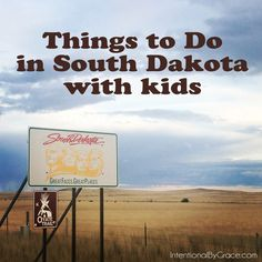 Need some ideas for things to do in South Dakota with kid? Check out this list of ideas!