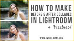 How to make before & after collages in Lightroom | Two Blooms-Lightroom Presets