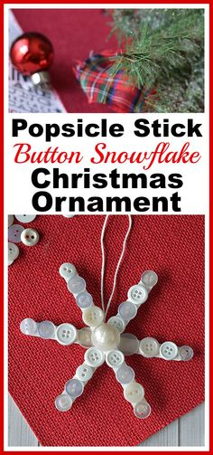 Popsicle Stick Button Snowflake- This homemade Christmas tree ornament is so fun to make, and easy to customize! This year, add this cute DIY popsicle stick button snowflake to your tree! | diy Christmas ornament, Christmas craft, homemade Christmas ornament ideas #diychristmasornaments