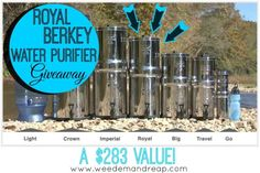 GIVEAWAY: Royal Berkey Water Purifier ($283 Value) - Weed'em & Reap