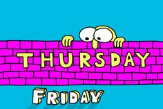 GIPHY is your top source for the best & newest GIFs & Animated Stickers online. Find everything from funny GIFs, reaction GIFs, unique GIFs and more. Thursday Gif, Thursday Quotes, Beautiful Good Night Images, Make Your Own Animation, Almost Friday, What Day Is It, Charlie Brown And Snoopy, Gifs, Stickers Online