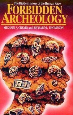 Forbidden Archaeology - Michael Cremo - MessageToEagle.com