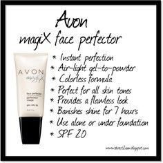 I love this product. So silky when applied. Face Preppers!  Great primers by Avon.   magiX face perfector