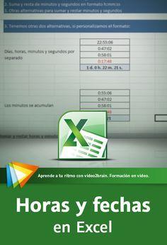 horas y fechas en Excel Technology Lessons, Computer Technology, Microsoft Excel, Microsoft Office, Programa Excel, Excel Hacks, Y Words, Training And Development, Study Tips