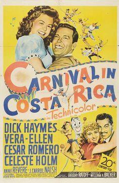 Carnival in Costa Rica Dick Haymes Vera-Ellen, Cesar Romero, Celeste Holm Vera Ellen, Old Movie Posters, Film Posters, Vintage Posters, Old Movies, Vintage Movies, Costa Rica, Penny Singleton, Dick Haymes