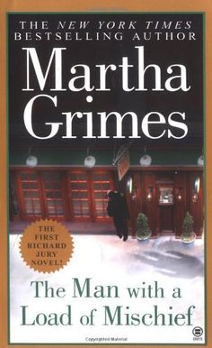 The Man with a Load of Mischief by Martha Grimes, http://www.amazon.com/dp/0451410815/ref=cm_sw_r_pi_dp_2SVEpb0NQMZ3E