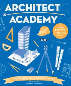 Buy Architect Academy by Steve Martin at Mighty Ape NZ. Architect Academy gives kids the know-how to plan and draw all sorts of structures, from bridges and schools, to parks and pyramids. Steve Martin, Book Reviews For Kids, Glasgow School Of Art, Fun Quizzes, Math Skills, Book Activities, Activity Books, School Fun, Used Books