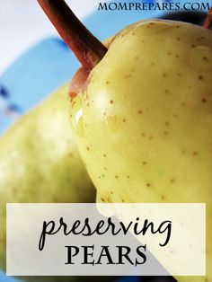 how to preserve pears