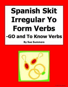 Spanish Irregular Yo Verbs Skit / Role Play / Oral Activity by Sue Summers - This is a 2-person, 9-line skit.  Students ask and answer questions which allows them to practice 2 conjugations of each irregular verb.  The skit will also give students exposure to direct object pronouns.