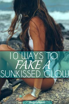 Budget2Beauty: 10 Ways to Fake A SunKissed Glow! While everyone may not have time to head to the beach this summer or lounge about their terrace for some summer tanning, everyone can surely make their way down the makeup aisle for some fun self tanner ideas this summer!