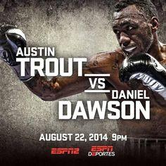 #Boxing #AustinTrout #NoDoubtTrout #DanielDawson #Boxeo #BarrysTickets