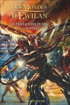 Couverture de Les Mondes d'Ewilan, Tome 3 : Les Tentacules du Mal