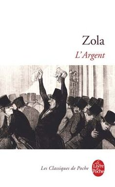 Les Rougon-Macquart, tome 18 : L'Argent  de Émile Zola