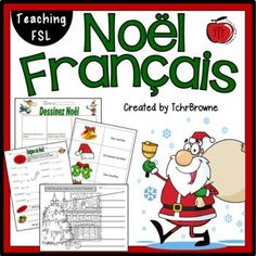 This is a fun, colorful French Christmas ( Noel ) unit perfect for teaching French as a Second Language. A low prep, engaging way to introduce your students to Noel vocabulary! Included are: French Tenses, French Adjectives, Classroom Signs, Picture Dictionary, French Christmas, Vocabulary List, Second Language, Word Pictures, Teaching French