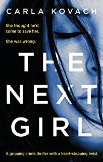 The Next Girl: A gripping crime thriller with a heart-stopping twist (Detective Gina Harte Book 1)
