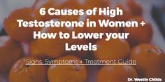 6 Causes of High Testosterone in Women + How to Lower your Levels