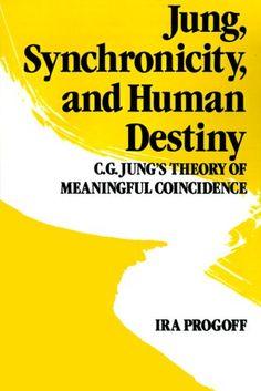 Jung, Synchronicity & Human Destiny - Google Search