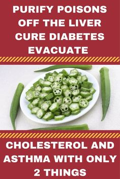 -Purify Poisons OFF THE LIVER, CURE DIABETES, Evacuate CHOLESTEROL AND ASTHMA WITH Only 2 Things (VIDEO)