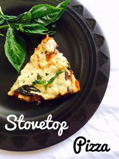 Stovetop Pizza! No Baking Required! Vegan, easy to make recipe on the stovetop that can be done quickly.