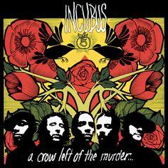 Rock Album Artwork: Incubus - A crow left of the Murder...