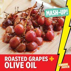 Roasted Grapes + Olive Oil #Foodmashup