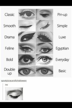 Eyeliner done different ways but mine always looks like the bottom pic