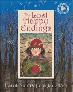 The Lost Happy Endings by Carol Ann Duffy, http://www.amazon.co.uk/dp/0747581061/ref=cm_sw_r_pi_dp_4bnOrb055B3BQ