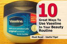 10 beauty tips using Vaseline