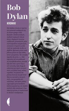 Przekład zjęzyka angielskiego Marcin SzusterZ posłowiem Andrzeja StasiukaKiedy naprzełomie lat pięćdziesiątych isześćdziesiątych zaczynał swoją przygodę, amerykańska scena muzyczna była dosyć monotonna. Popularne stacje radiowe nadawały piosenki łatwe iprzyjemne. Słuchacze dopiero czekali narewolucję, nową energię inowe życie. Dylan nie chciał być rewolucjonistą, ale inie wpisywał się wpromowany przez radio nurt muzyki popularnej. Robił swoje, n...