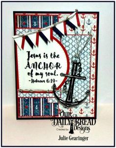 Our Daily Bread Designs Stamp/Die Duos: You Anchor Me, Our Daily Bread Designs…