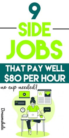 9 side jobs that pay well- $80 per hour. #sidehustles #sidejobsthatpay80anhour #jobsthatpay80anhour #sidejobs #jobsthatpayupto80anhour #easyjobs #onlinejobs #highpayingjobs #parttimejobs #jobs #sidehustles #workfromhomejobs #workathomejobs