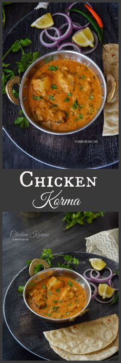 A creamy, spiced Chicken Korma, consisting of chicken braised with yoghurt and spices to give a thick gravy full of flavors.