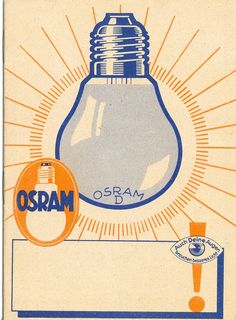 Osram Light Bulb Ad, circa 1935 Old papers Retro Advertising, Vintage Advertisements, Vintage Ads, Vintage Posters, Wwf Poster, Radios, Balloon Logo, Led, Retro Packaging