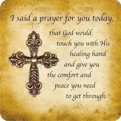Pour down with Your healing upon each one, Lord. Strength, courage, peace and joy every step of the way in all named! Jesus, faith in You is why i pray! Amen ~Please Pray! Prayer For A Friend, Prayer For Today, Say A Prayer, Power Of Prayer, Faith Prayer, Prayer Quotes For Strength, Today's Prayer, Short Prayers For Strength, Dear Friend