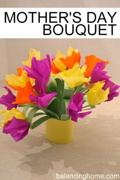 Mother's Day Bouquet using construction paper and tissue paper. Perfect project to do with kids. Tutorial included http://www.balancinghome.com/2012/04/mothers-day-bouquet.html. Perfect #spring or #Mother's day #craft.