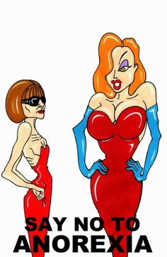 """Humor Chic: Humor Chic Health & Social - Jessica Rabbit and VOGUE editor in chief Anna Wintour """"SAY NO TO ANOREXIA"""" by aleXsandro Palombo"""