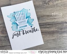 In The Cat Cave: Just Breathe.   Display Stamping Blog Hop Day Five