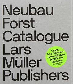 Neubau Forst Catalogue: Urban Tree Collection for the Modern Architect and Designer by Stefan Gandl http://www.amazon.com/dp/3037784350/ref=cm_sw_r_pi_dp_2Rkdvb0GKVJ0Z