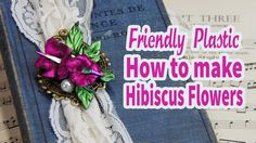 Vintage Book with Friendly Plastic Hibiscus Flowers