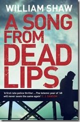 A SONG FROM DEAD LIPS by William Shaw