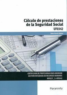 """https://flic.kr/p/tE2BWA   Cálculo de prestaciones de la Seguridad Social : [UF0342] / Ástor García Suárez, 2015   <a href=""""http://encore.fama.us.es/iii/encore/record/C__Rb2661297?lang=spi"""" rel=""""nofollow"""">encore.fama.us.es/iii/encore/record/C__Rb2661297?lang=spi</a> B E 369(035) GAR"""