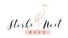 Waco, TX - Storks Nest Waco is a stork lawn sign rental business in the greater Waco, Texas area, including Woodway, Hewitt, McGregor, China Spring, Robinson and Lorena, Texas