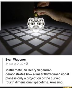Mathematician Henry Segerman demonstrates how a linear third dimensional plane is only a projection of the curved fourth dimensional spacetime. Space Facts, E Mc2, Wtf Fun Facts, Random Facts, Random Stuff, Random Things, Science Facts, Forensic Science, 3d Prints