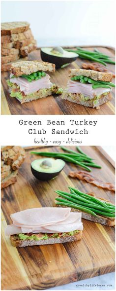 Green Bean Turkey Club Sandwich is loaded with protein, healthy fats and fiber. Making it the perfect healthy sandwich you can enjoy guilt free. - A Healthy Life For Me