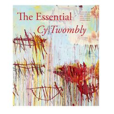 19 Holiday Gifts for the Gallerina - The Essential Cy Twombly